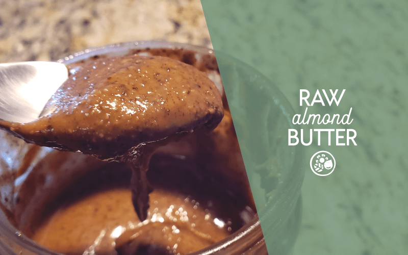 Raw almond butter is better than roasted