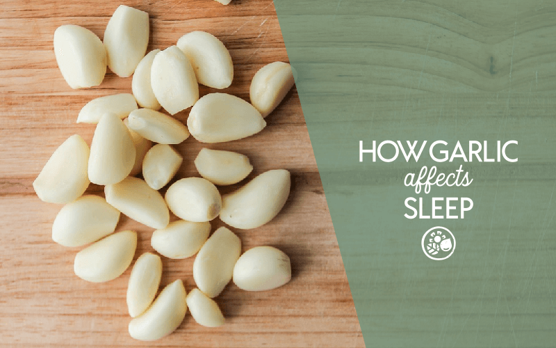 How raw garlic affects sleep